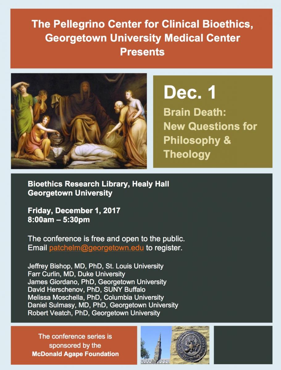 Image of flyer of event: Brain Death: New Questions for Philosophy & Theology, Dec 1, 2017